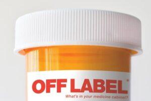 Off Label Prescription